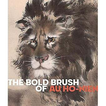 The Bold Brush of Au Ho-nien by Li He - 9780939117864 Book