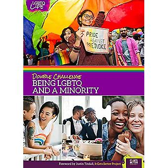 Double Challenge - Being Lgbtq and a Minority by Rebecca Kaplan - 9781
