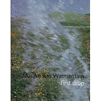 Marijke Van Warmerdam: First Drop