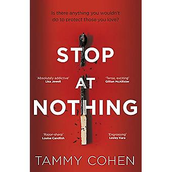 Stop At Nothing - the mesmerising and suspenseful page-turner by Tammy