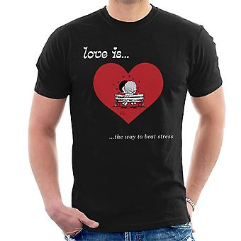 Love Is the Way to Beat Stress Men's T-paita