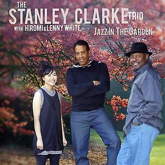 Stanley Clarke - Jazz in the Garden [CD] USA import