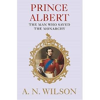 Prince Albert by Wilson & A. N. Author