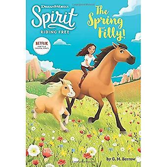 Spirit Riding Free: The Spring Filly!