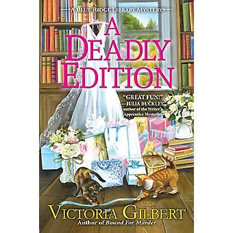 A Deadly Edition by Gilbert & Victoria
