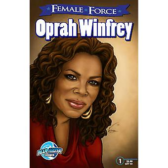 Female Force - Oprah Winfrey by Joshua LaBello - 9781427639981 Book