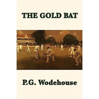 The Gold Bat by P G Wodehouse - 9781604598261 Book