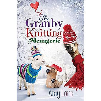 The Granby Knitting Menagerie by Amy Lane - 9781627989732 Book