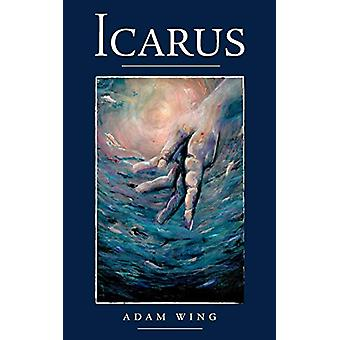 Icarus by Adam Wing - 9781773702421 Book