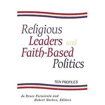 Religious Leaders And Faith-Based Politics
