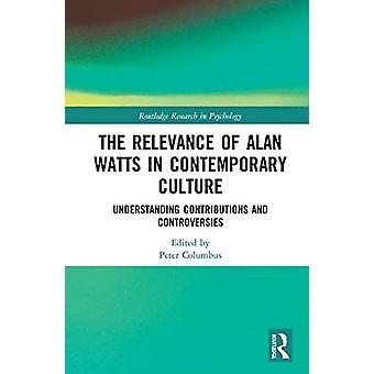 Relevansen av Alan Watts i samtida kultur av Redigerad av Peter J Columbus