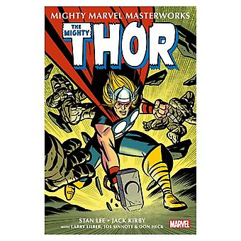 Mighty Marvel Masterworks The Mighty Thor Vol. 1 by Stan Lee & Illustrated by Jack Kirby & Illustrated by Don Heck