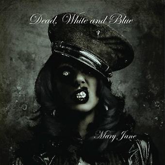 Dead White & Blue - Mary Jane [CD] USA import
