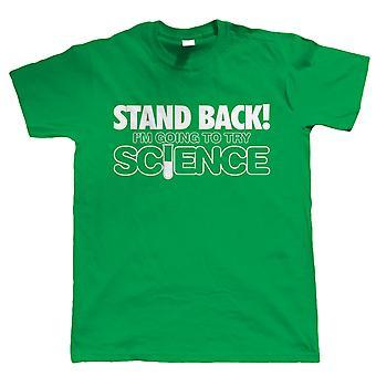 الوقوف مرة أخرى، وأنا ذاهب إلى محاولة العلم، مضحك رجالي المهوس تي شيرت