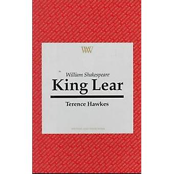 William Shakespeare - King Lear by Terence Hawkes - 9780746307397 Book