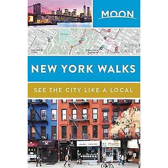 Promenades de New York par les Guides de voyage de lune - 9781631216008 livre de la lune