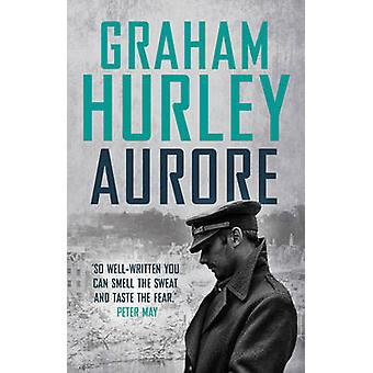Aurore by Graham Hurley - 9781784977856 Book