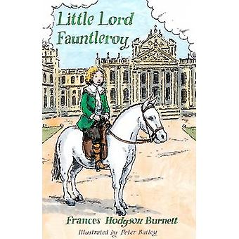 Little Lord Fauntleroy by Frances Hodgson Burnett - Peter Bailey - 97