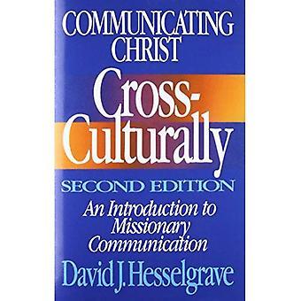 Förmedla Kristus delsyfte: En introduktion till missionären kommunikation