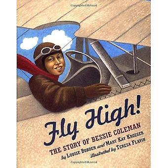 Hoog vliegen! het verhaal van Bessie Coleman