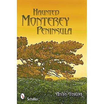 Haunted Monterey Peninsula