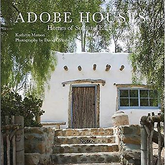 Adobe Houses: Homes of Sun � and Earth