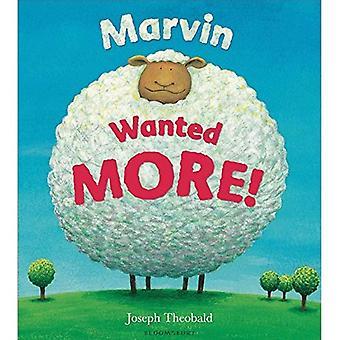 Marvin voulait plus!
