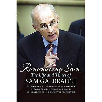 Remembering Sam: The Life and Times of Sam Galbraith