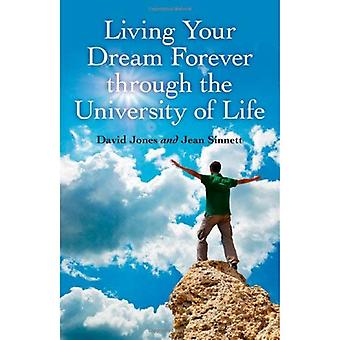 Vivre votre rêve éternellement