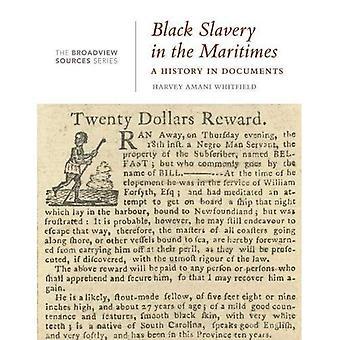 Noir de l'esclavage dans les Maritimes (Broadview Sources série)