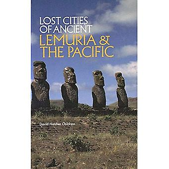 Lost Cities of Ancient Lemuria and the Pacific (Lost Cities)