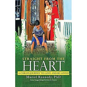 Straight from the Heart: voyage de l'enfant à aimer et être aimé