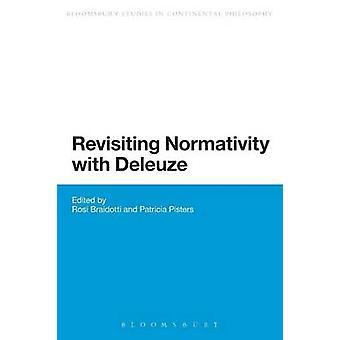 Revisiter la normativité chez Deleuze par Braidotti & Rosi