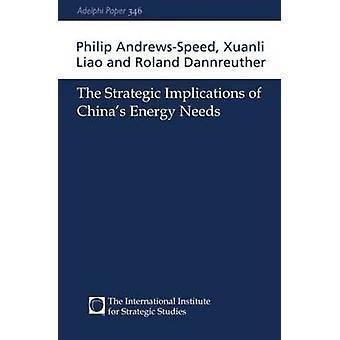 الآثار الاستراتيجية لاحتياجات الطاقة صينيتين من أندريوسبيد آند فيليب