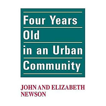 Four Years Old in an Urban Community by Newson & John