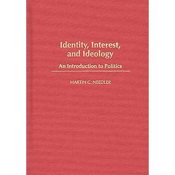 Identidad de intereses y la ideología una introducción a la política de Aguijoneador y Martin C.