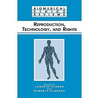 Reproduction Technology and Rights by Humber & James M.
