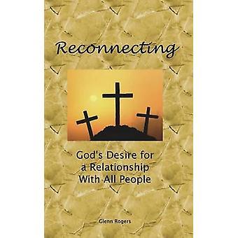 Ricollegando il desiderio di Dio per una relazione con tutti gli uomini di Rogers & Glenn