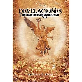 Develaciones del Angel de La Independencia door Rivas & Antonio P.