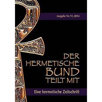 Der hermetische Bund teilt mit genom Uiberreiter Verlag & Christof