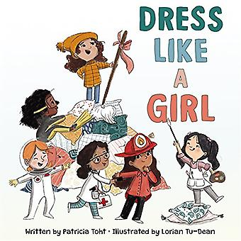 Dress Like a Girl by Dress Like a Girl - 9780062798923 Book