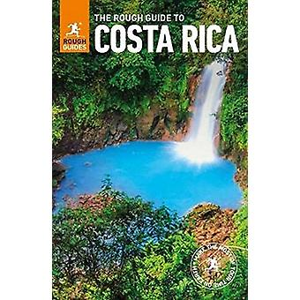 The Rough Guide to Costa Rica (Travel Guide) by Rough Guides - 978024