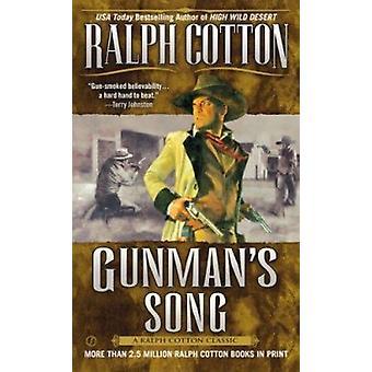 Gunman's Song by Cotton - Ralph W. - 9780451210920 Book
