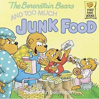 Berenstain Bears and Too Much Junk Food by Stan Berenstain - 97808085