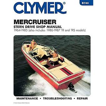 MerCruiser Stern Drive Shop Manual - 1964-1987 (also Includes 1986-19
