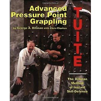 Advanced Pressure Point Fighting by G. Dillman - 9780963199645 Book