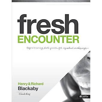 Fresh Encounter - Member Book - Revised - Experiencing God's Power for