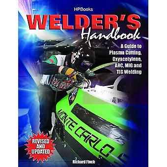 The Welder's Handbook by Richard Finch - 9781557885135 Book
