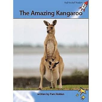 The Amazing Kangaroo by Pam Holden - 9781877506840 Book