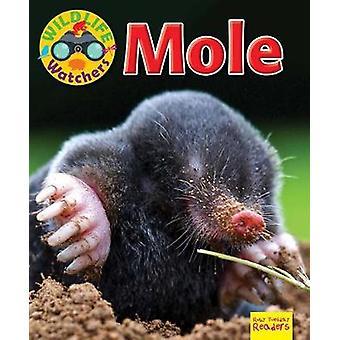 Wildlife Watchers - Mole - 2017 by Ruth Owen - 9781911341253 Book